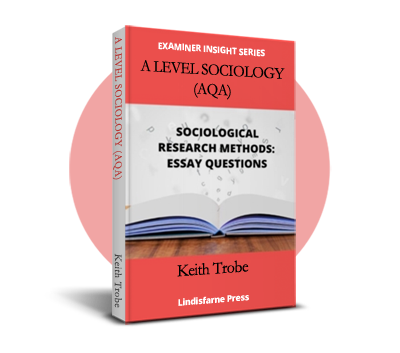 A Level Sociology (AQA) Methods in the context of essay questions