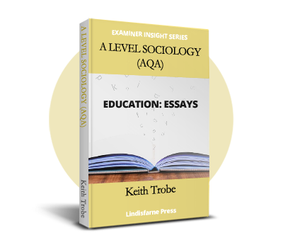 A Level Sociology (AQA) Education: Essays